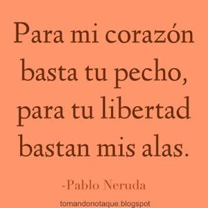 Frases Celebres. Frase de Amor y Citas de Pablo Neruda