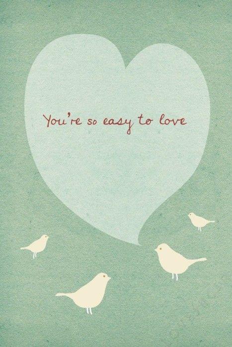Es tan sencillo amarte. ¿Hay algo más que añadir?