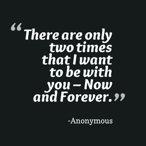 Quiero estar contigo solo dos veces: Ahora y para Siempre. frase de ...