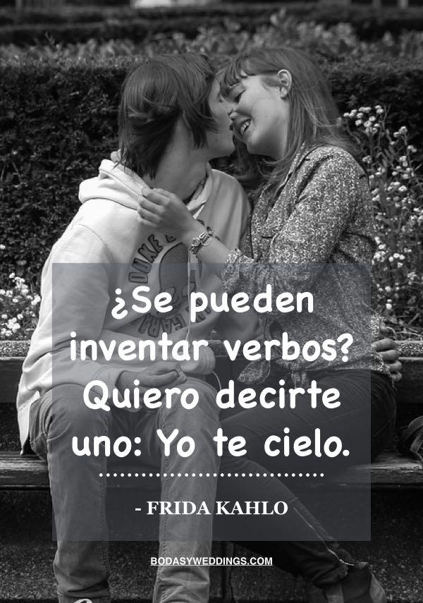 Frases de amor de Frida Kahlo - Se pueden inventar verbos?