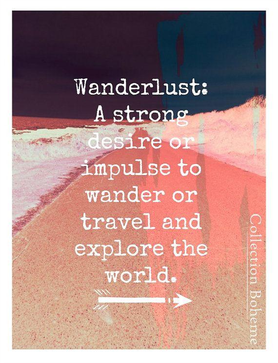 Que es wanderlust: Un deseo incontrolable de viajar y recorrer el mundo. Foto: Landscape Photography Print Wanderlust de CollectionBoheme - Etsy.com