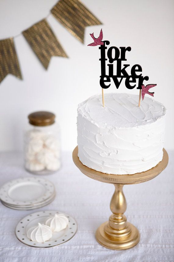 "Un cake topper perfecto para una pareja californiana ""For Like Ever"""