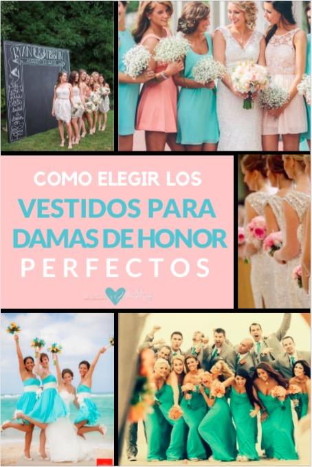 Como elegir los Vestidos para Damas de Honor Perfectos
