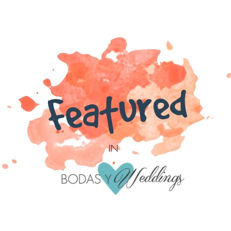 Featured in Bodas y Weddings