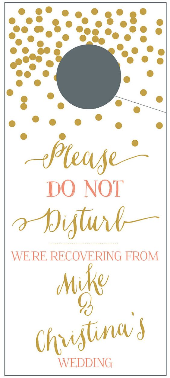 Do Not Disturb door hangers, We're recovering with gold confetti for wedding guests.