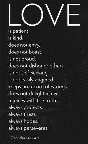 Hermosa frase sobre el amor. Great quote about love. El amor es paciente, es bondadoso. El amor no es envidioso ni jactancioso ni orgulloso. No se comporta con rudeza, no es egoísta, no se enoja.