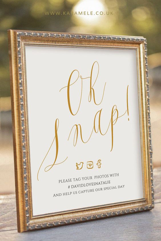 Oh Snap! Social media wedding sign.