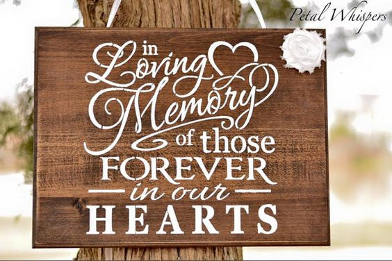 Wedding remembrance sign.