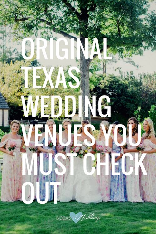 7 Gorgeous & Original Texas Wedding Venues You Must Check Out!