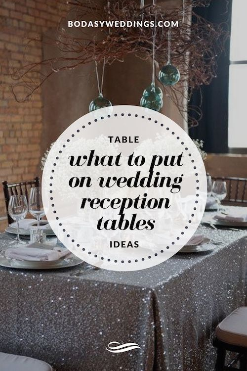 Wedding table ideas and tips to learn how to decorate your reception tables.