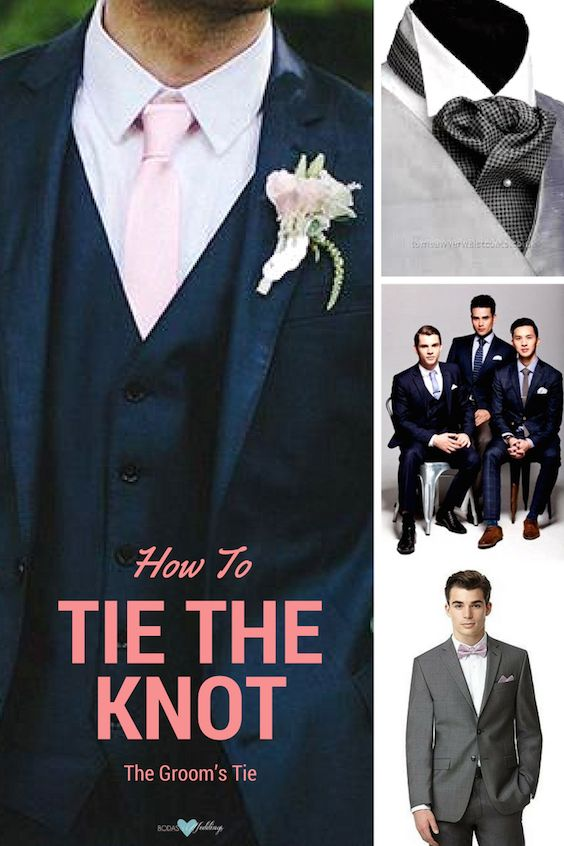 How to tie the knot. All you need to know about the groom's tie!