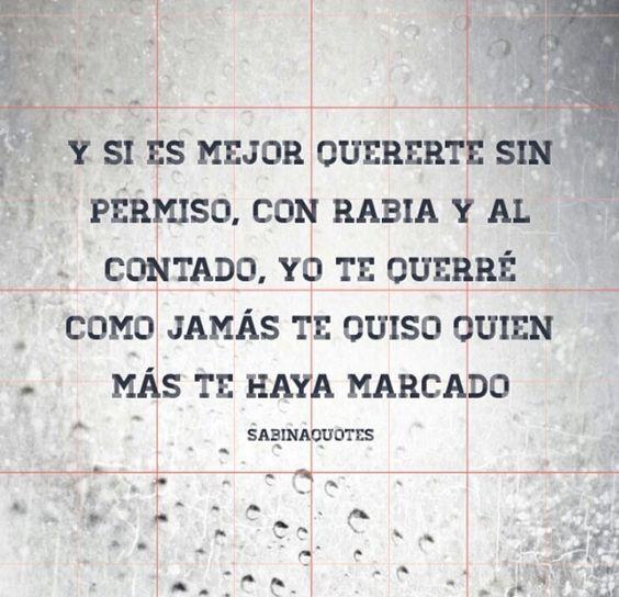 Las frases de amor mas lindas de Joaquin Sabina.