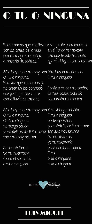 """Canciones de amor """"O tu o ninguna"""" de Luis Miguel."""