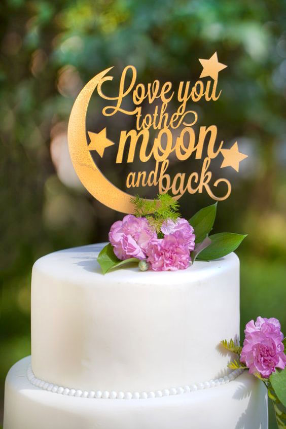 Love You To The Moon And Back wedding cake topper.