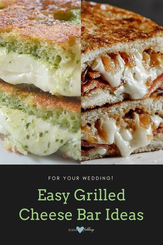 Easy grilled cheese bar ideas.