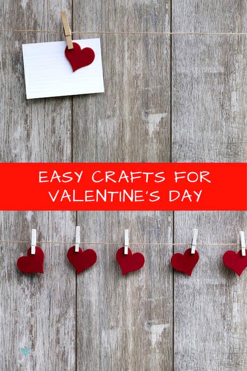 Easy Valentine's day crafts.