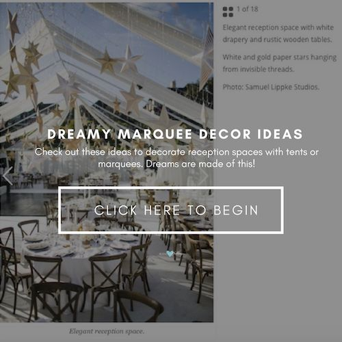 Check out these ideas to decorate reception spaces with tents or marquees. Dreams are made of this!