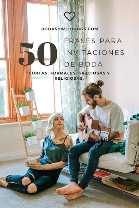 50 Frases Para Invitaciones De Boda Inolvidables