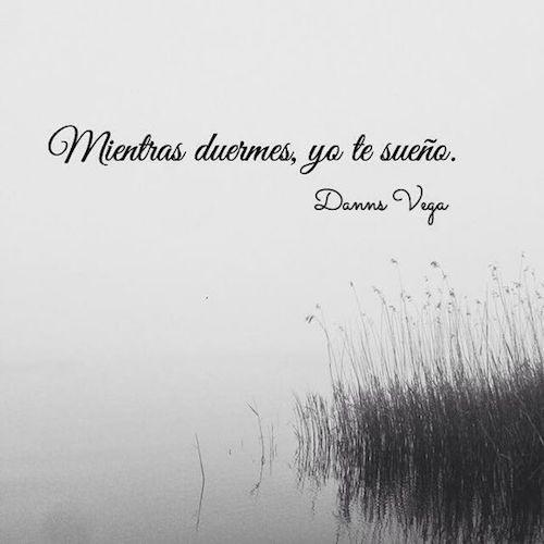 Tanto amor. Frase de Danns Vega.