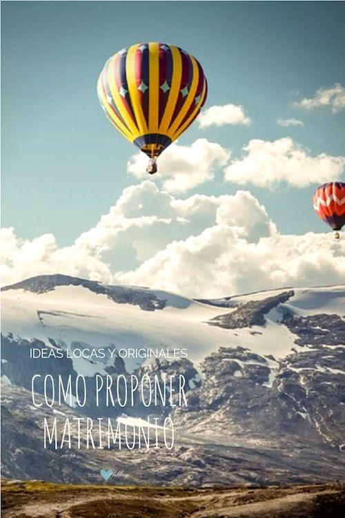 Para las parejas que aman la aventura, una idea romántica para proponer matrimonio: ¡en globo!