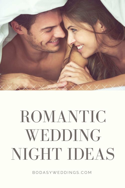 Romantic wedding night ideas.