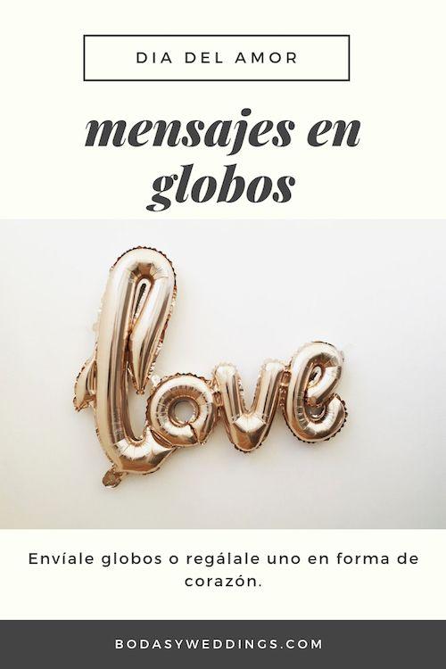 Globos de helio con mensaje de amor.
