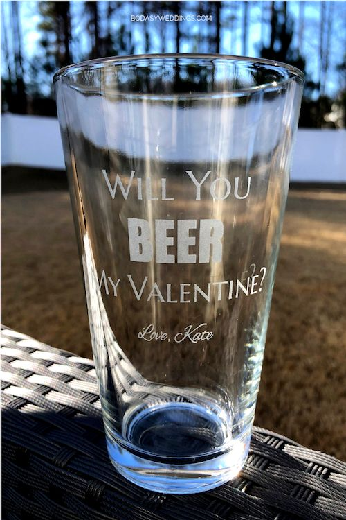 Will you beer my Valentine personalized glass for him.